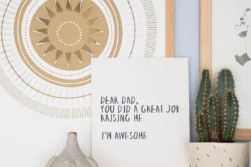 Dear Dad quote print