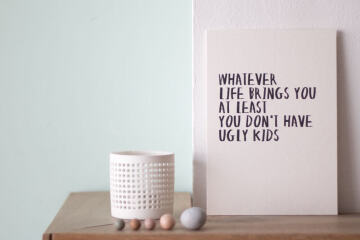 Ugly Kids Quoteprint